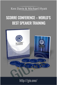 SCORRE Conference – World's Best Speaker Training – Ken Davis & Michael Hyatt