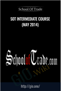 SOT Intermediate Course (May 2014) - School Of Trade
