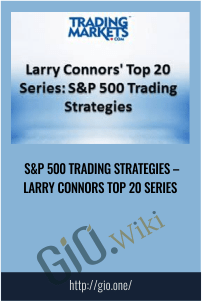S&P 500 Trading Strategies – Larry Connors Top 20 Series