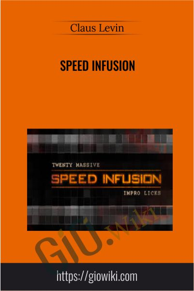 Speed Infusion - Claus Levin