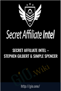 Secret Affiliate Intel – Stephen Gilbert & Simple Spencer