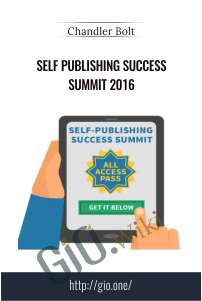 Self Publishing Success Summit 2016 – Chandler Bolt