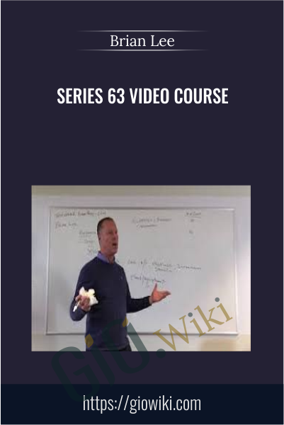 Series 63 Video Course - Brian Lee