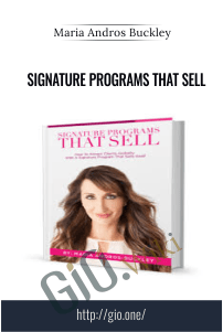 Signature Programs That Sell – Maria Andros Buckley