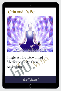 Single Audio Download Meditations By Orin and DaBen