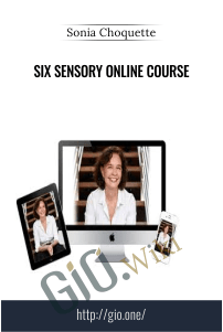 Six Sensory Online Course – Sonia Choquette