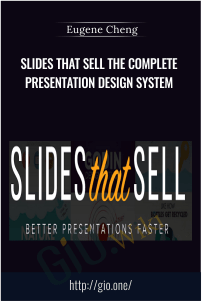 Slides That Sell The Complete Presentation Design System – Eugene Cheng