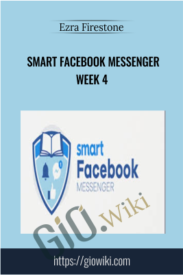 Smart Facebook Messenger Week 4 - Ezra Firestone