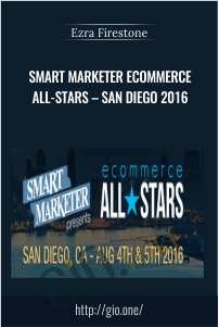 Smart Marketer eCommerce All-Stars – San Diego 2016 – Ezra Firestone