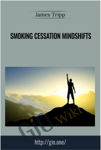 Smoking Cessation Mindshifts – James Tripp