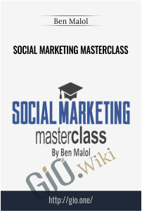 Social Marketing Masterclass - Ben Malol