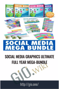 Social Media GRAPHICS Ultimate Full Year Mega-Bundle