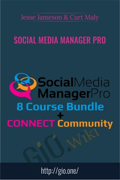 Social Media Manager Pro - Jesse Jameson and Curt Maly