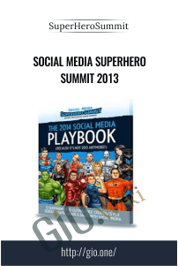 Social Media Superhero Summit 2013 - SuperHeroSummit