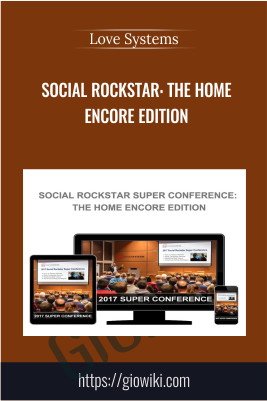 Social Rockstar: The Home Encore Edition - Love Systems