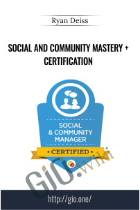 Social and Community Mastery + Certification – Ryan Deiss