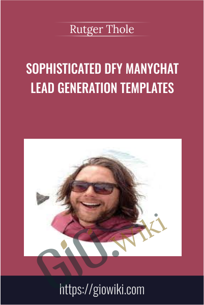 Sophisticated DFY Manychat Lead Generation Templates - Rutger Thole