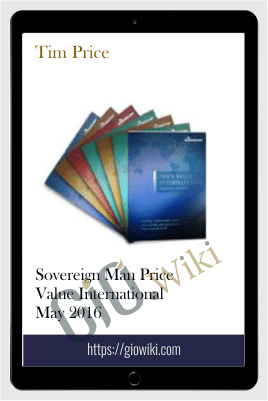 Sovereign Man Price Value International May 2016 – Tim Price