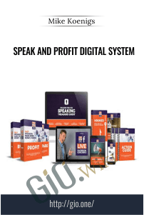 Speak and Profit Digital System – Mike Koenigs