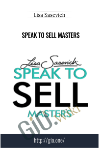 Speak to Sell Masters – Lisa Sasevich