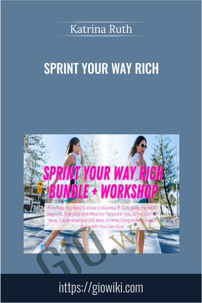 Sprint Your Way Rich - Katrina Ruth