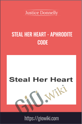 Steal Her Heart - Aphrodite Code - Justice Donnelly