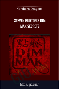 Steven Burton's Dim Mak Secrets – Northern Dragons