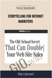 Storytelling for Internet Marketers – Dave Kaminski