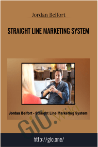 Straight Line Marketing System – Jordan Belfort