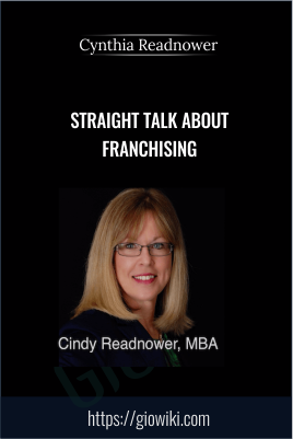 Straight Talk About Franchising - Cynthia Readnower