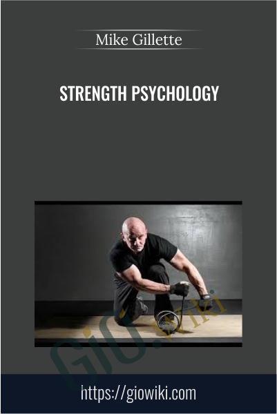 Strength Psychology - Mike Gillette
