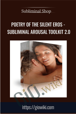 Poetry of the Silent Eros - Subliminal Arousal Toolkit 2.0 - Subliminal Shop