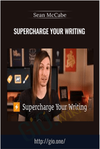 Supercharge Your Writing – Sean McCabe
