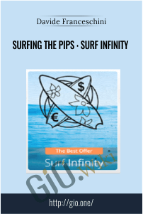 Surfing The Pips : Surf Infinity – Davide Franceschini