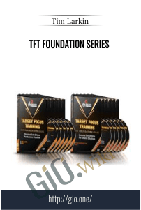 TFT Foundation Series – Tim Larkin