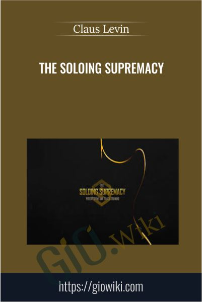The Soloing Supremacy - Claus Levin