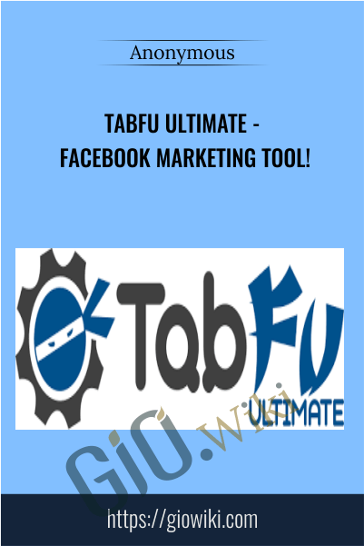 TabFu Ultimate - Facebook Marketing Tool!