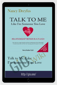 Talk to Me, Like I'm Someone You Love – Nancy Dreyfus