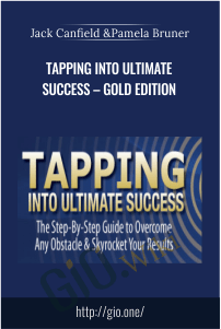 Tapping Into Ultimate Success – Gold Edition – Jack Canfield and Pamela Bruner