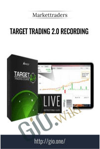 Target Trading 2.0 Recording – Markettraders