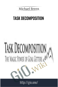 Task Decomposition – Michael Breen