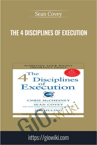 The 4 Disciplines of Execution - Sean Covey