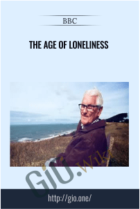 The Age Of Loneliness – BBC