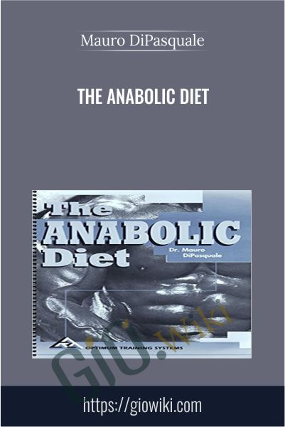 The Anabolic Diet - Mauro DiPasquale