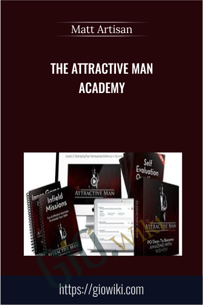 The Attractive Man Academy - Matt Artisan
