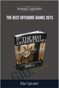 The Best Offshore Banks 2015 – Nomad Capitalist