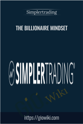 The Billionaire Mindset - Simplertrading