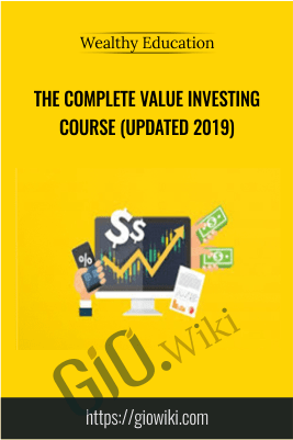 The Complete Value Investing Course (Updated 2019) – Wealthy Education