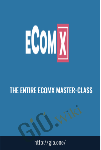 The Entire eComX Master-Class