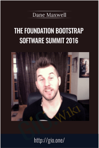 The Foundation Bootstrap Software Summit 2016 – Dane Maxwell